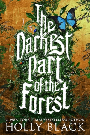 The Darkest Part Of The Forest by Holly Black book review
