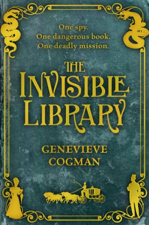 The Invisible Library by Genevieve Cogman book review