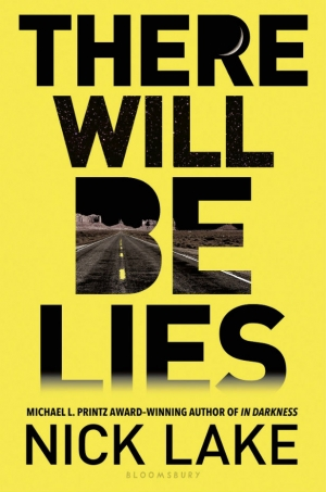 There Will Be Lies by Nick Lake book review