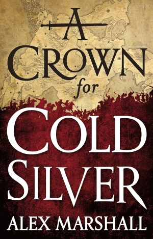 A Crown For Cold Silver by Alex Marshall book review