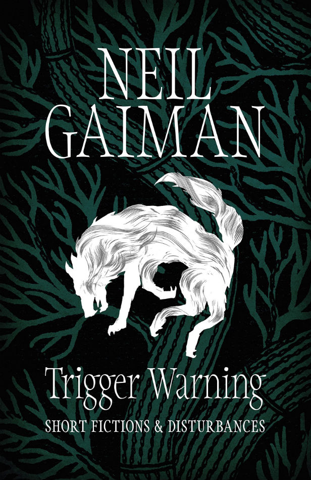 The UK cover for Neil Gaiman's Trigger Warning