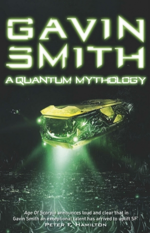 A Quantum Mythology by Gavin G Smith book review