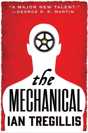 The Mechanical by Ian Tregillis book review