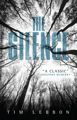 The Silence by Tim Lebbon book review
