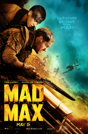 Mad Max: Fury Road new poster belongs to the mad