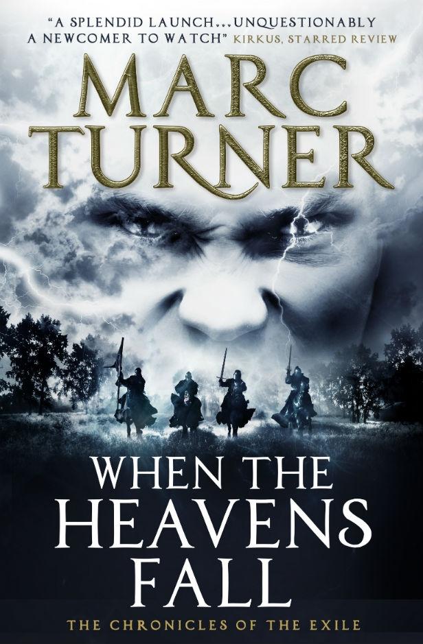 When The Heavens Fall Marc Turner