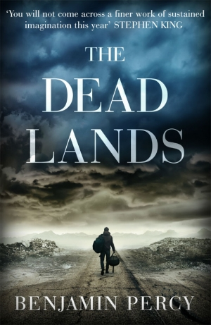 The Dead Lands by Benjamin Percy exclusive extract