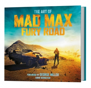 WIN THE ART OF MAD MAX: FURY ROAD – In cinemas NOW