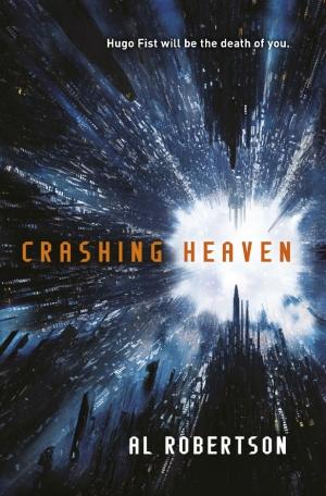 Al Robertson: Crashing Heaven is realist sci-fi fantasy