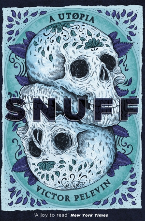 SNUFF by Victor Pelevin book review