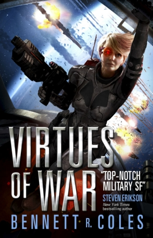 Virtues Of War by Bennett R Coles exclusive extract