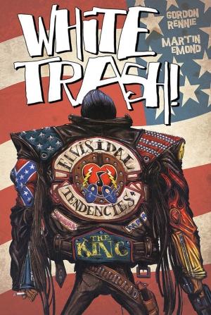 White Trash by Gordon Rennie and Martin Emond graphic novel review