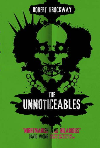 The Unnoticeables by Robert Brockway book review