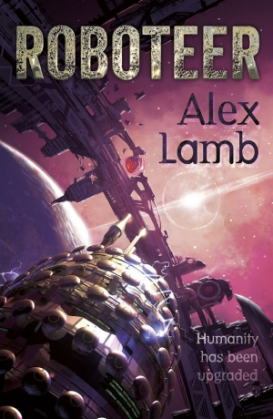 Roboteer by Alex Lamb book review