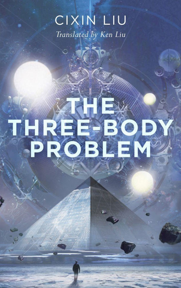 the three body problem by cixin liu book review scifinow