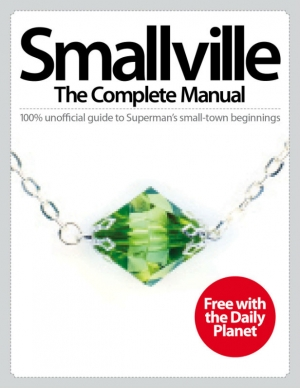 Get Smallville: The Complete Manual digital edition now!