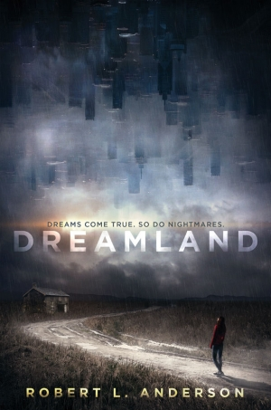 Dreamland by Robert L Anderson book review