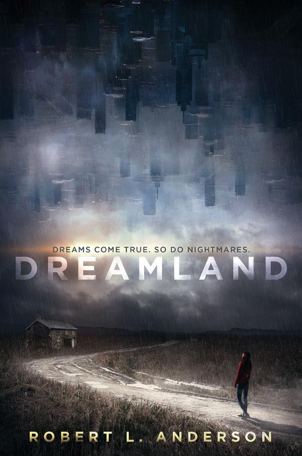 Dreamland Robert L Anderson