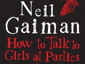 Neil Gaiman's How To Talk To Girls At Parties film still on