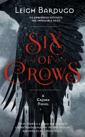 Six Of Crows by Leigh Bardugo book review