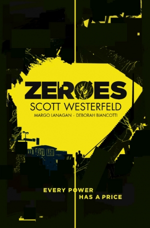 Zeroes by Scott Westerfeld book review