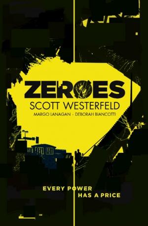 Zeroes by Scott Westerfeld book review