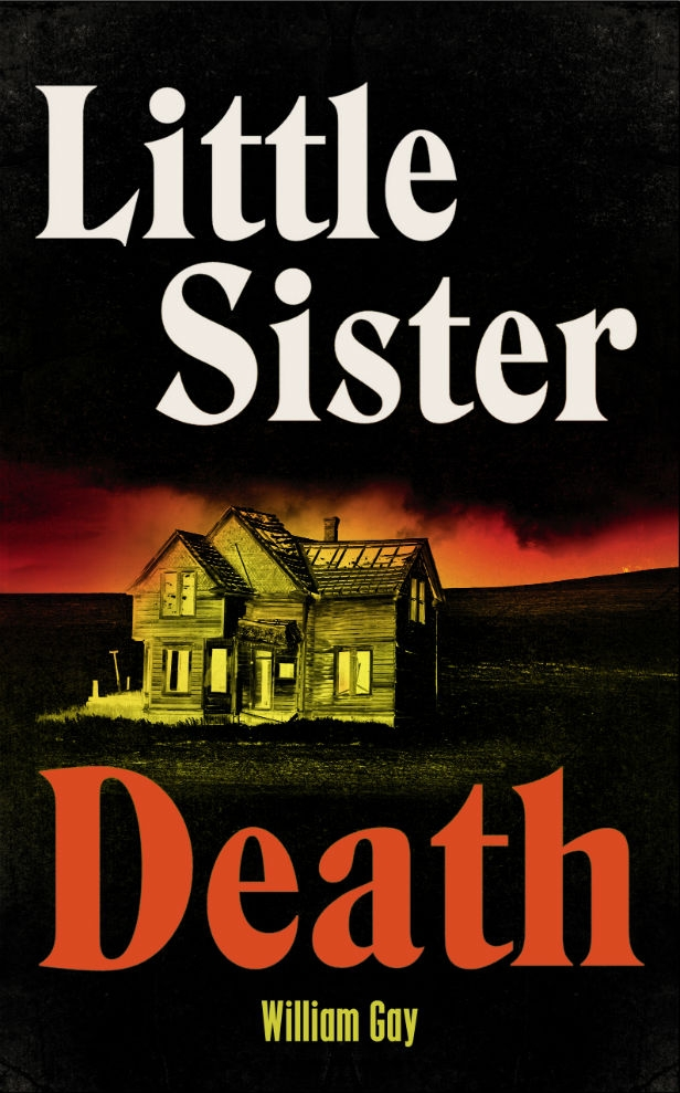 Little Sister Death by William Gay