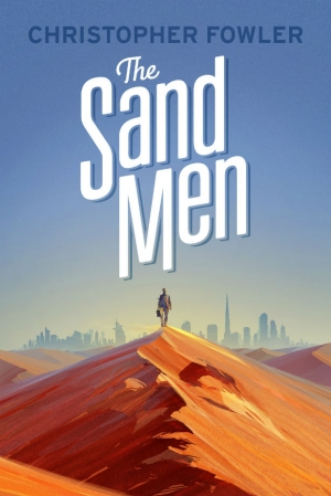 The Sand Men by Christopher Fowler book review