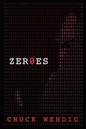 Zeroes by Chuck Wendig book review