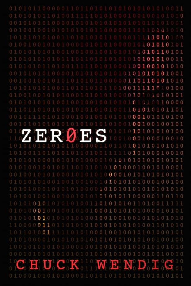 Zeroes Chuck Wendig