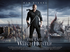 The Last Witch Hunter new poster will live forever