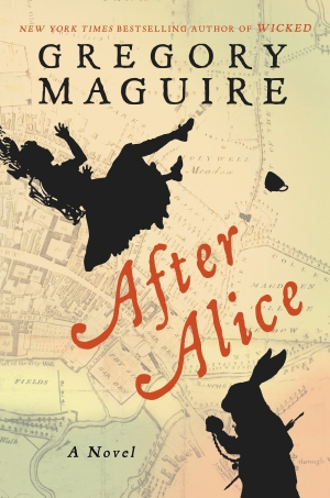 After Alice by Gregory Maguire book review