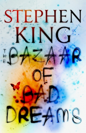Bazaar Of Bad Dreams by Stephen King book review
