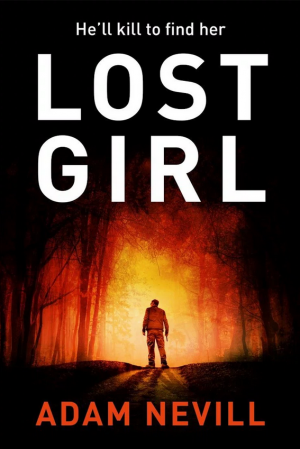 Lost Girl by Adam Nevill book review