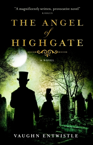 Angel Of Highgate by Vaughn Entwistle book review