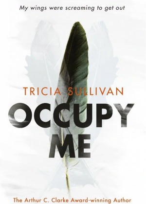 Occupy Me by Tricia Sullivan book review