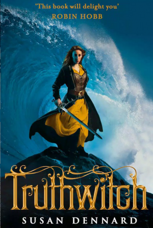Truthwitch by Susan Dennard book review