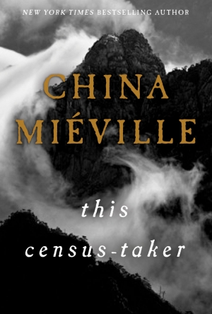 This Census Taker by China Mieville book review