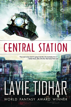 Central Station by Lavie Tidhar book review