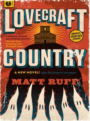 Lovecraft Country by Matt Ruff book review