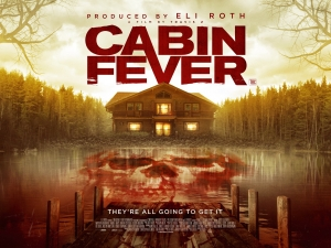 Cabin Fever remake UK poster says they're all going to get it