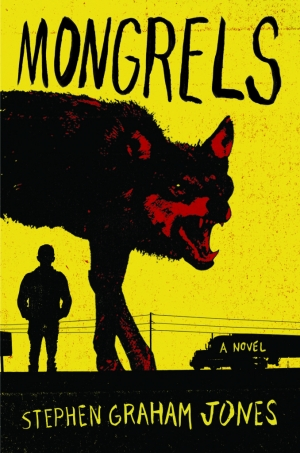 Stephen Graham Jones on Mongrels, werewolves and storytelling