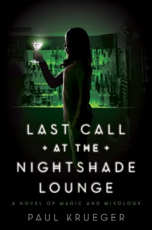 Last Call At The Nightshade Lounge by Paul Krueger book review