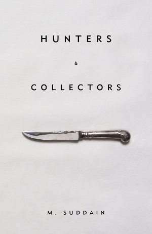 Hunters And Collectors by M Suddain book review