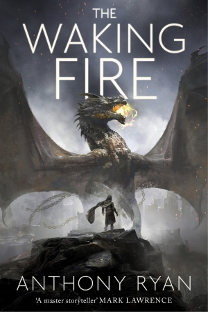 The Waking Fire by Anthony Ryan book review