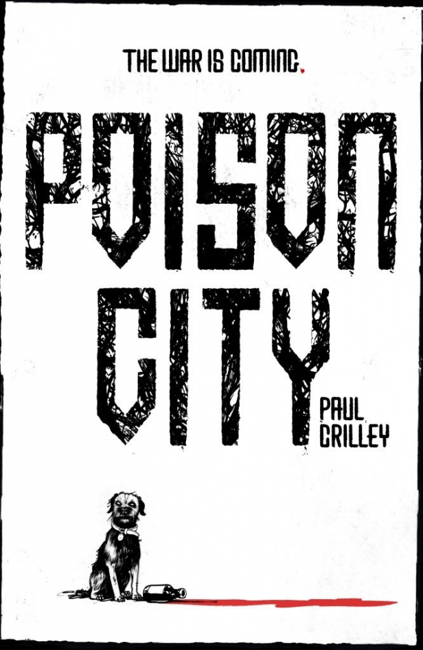 Poison City Paul Crilley