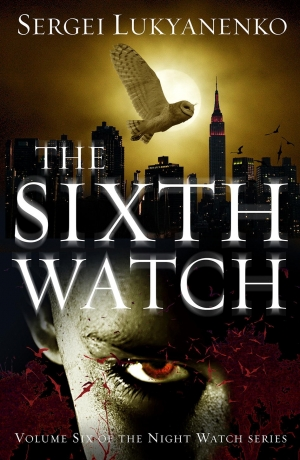 The Sixth Watch by Sergei Lukyanenko book review