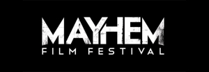 Mayhem Film Festival 2016 line-up looks awesome