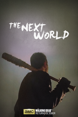Walking Dead Season 7 posters show rule of Negan