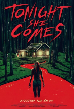 Tonight She Comes poster says that everyone else will die